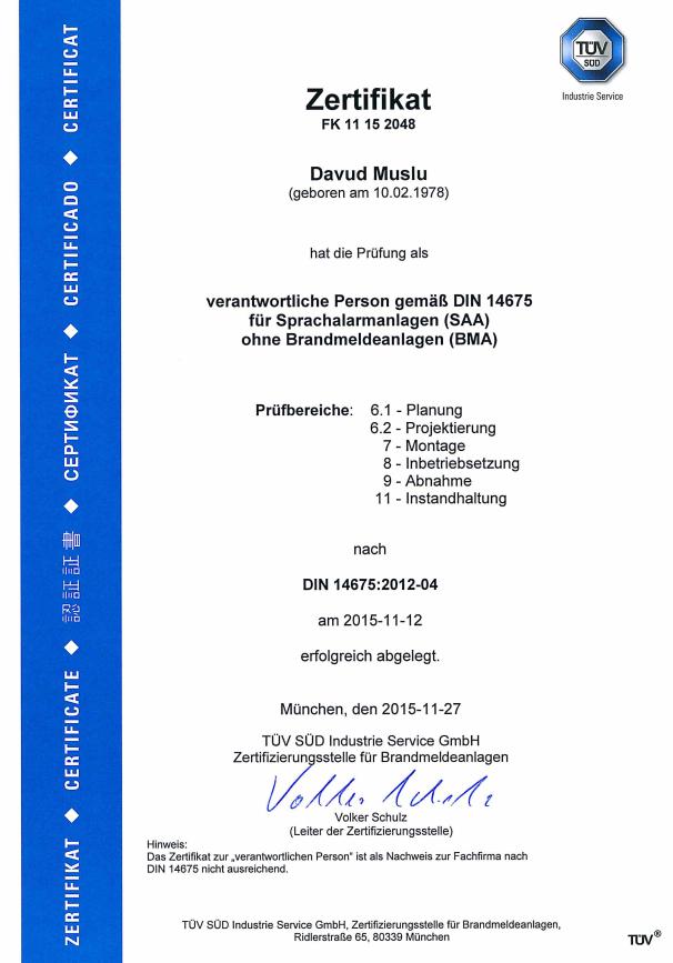 Zertifikat der TÜV SÜD ausgestellt für Davud Muslu verantwortliche Person gemäß DIN 14675 für SAA ohne BMA
